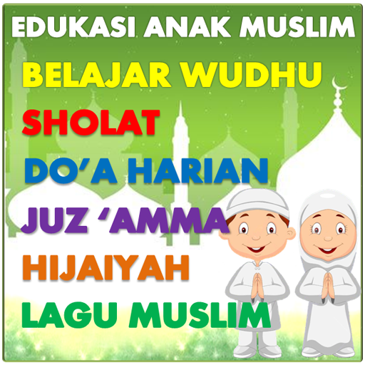 Edukasi Anak Muslim  7.0.9 MOD APK Dwnload – free Modded (Unlimited Money) on Android