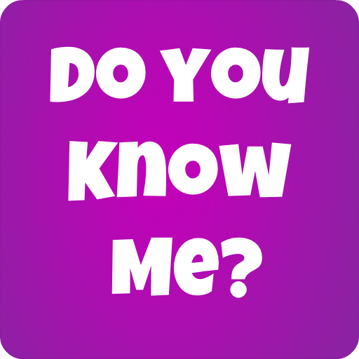 How Well Do You Know Me? 7.1 MOD APK Dwnload – free Modded (Unlimited Money) on Android