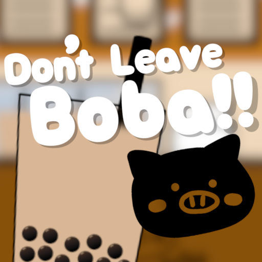 Don't Leave Boba!! 1.6 MOD APK Dwnload – free Modded (Unlimited Money) on Android